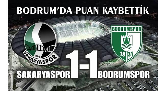 Bodrum'da Puan Kaybettik Bodrumspor 1 - 1 Sakaryaspor