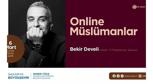 Büyükşehir'de Kültür Sanat 'Online Müslümanlar' ile Devam Ediyor